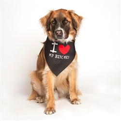 I Love My Bitches Dog Bandana by Dog Fashion Living