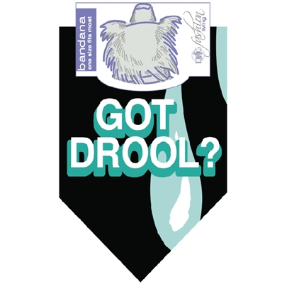 Got Drool? Dog Bandana by Dog Fashion Living