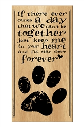 """""""If there ever comes a day..."""" Inspirational Wood Sign, 5"""" x 10"""""""
