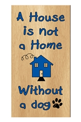 """A House is Not a Home..."" Inspirational Wood Sign, 5"" x 10"""