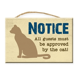 "9"" x 6"" Wood Sign w/ Rope - NOTICE All guests must be approved by CAT"