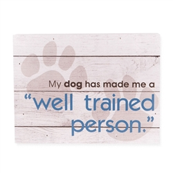 """""""Well trained person"""" Small Pallet Box Signs"""