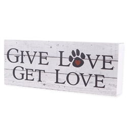 Give Love Get Love Large Pallet Box Signs