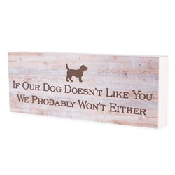 If our Dog Doesn't like you… Large Pallet Box Signs