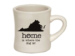 Home Is Where The Dog Is (VA) - 10oz Diner Mug