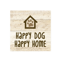 Happy Dog Happy Home - Wood Pallet Magnet