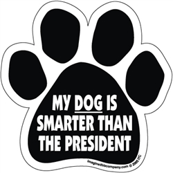 My Dog is Smarter than the President Car Window Decals - 2 Per Package