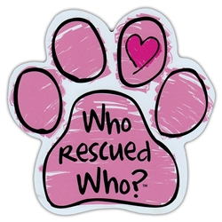 Who Rescued Who? (Pink Scribble) - Car Window Decals - 2 Per Package