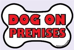 """Dog on Premises - Bone Shaped Security Sign - 15"""" x 10"""""""
