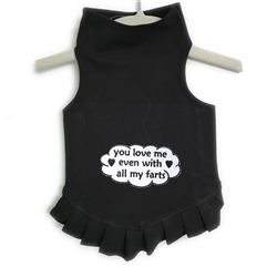 You Love Me Even With All My Farts Flounce Dress