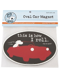 This is How I Roll Oval Car Magnet