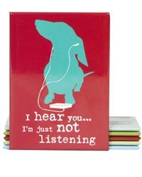 I'm Not Listening (Dog) Magnet