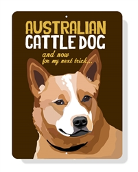 "Australian Cattle Dog sign (Brown Dog)  9"" x 12"" - Brown Sign"