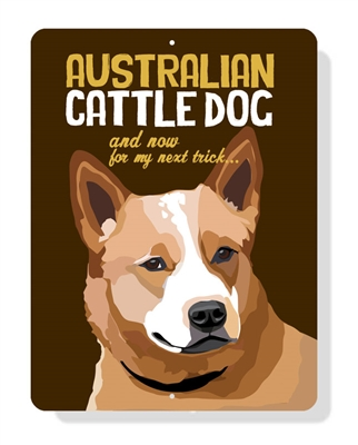 "Australian Cattle Dog sign (Brown Dog)  9"" x 12"" - Brown Sign"