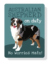 "Australian Shepherd (Tri-Colored) at work - no worries mate! 9"" x 12""  - Purple Sign"