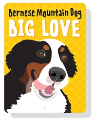 "Bernese Mountain Dog - Big Love sign 9"" x 12""  -  Yellow Sign"