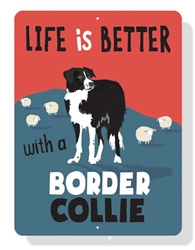 "Border Collie -Life is Better with Border Collie Sign 9"" x 12"" Blue Sign"