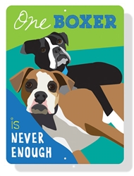 "Boxer - One Boxer is Never Enough 9"" x 12"" Lime Sign"