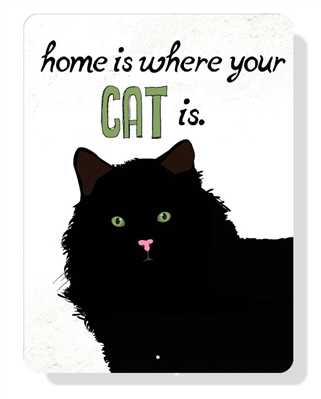 "Cat - Home is Where Your Cat Is sign 9"" x 12""  -  Cream Sign"