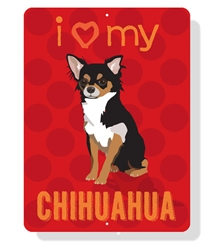 "Chihuahua - i (Heart) My Chihuahua sign 9"" x 12"" - Red with Black & Tan Dog"