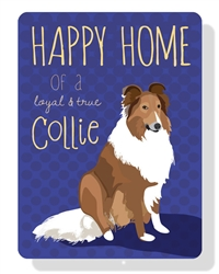 """Collie - Happy Home of a Collie Sign 9"""" x 12""""  - Blue Sign"""
