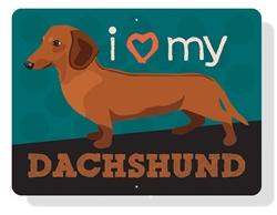 "Dachshund -I (Heart) My Dachshund sign 12"" x 9"" - (Red dog)"