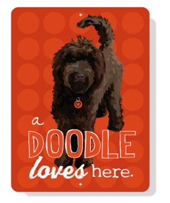 """Doodle - A (Chocolate) Doodle Love Here  9"""" x 12""""  -  Red Sign"""