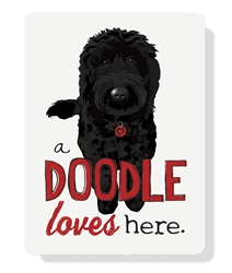 "Doodle - A Doodle Loves Here sign 9"" x 12"" - Black Dog"