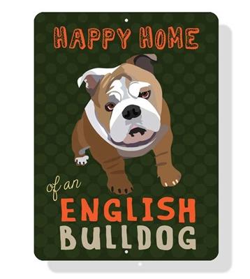 "English Bulldog - Happy Home of an English Bulldog Sign 9"" x 12"" Dark Green Sign"