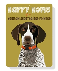 German Shorthaired Pointer - Happy Home of a German Shorthaired Pointer