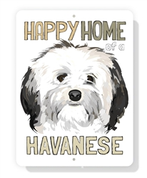 "Havanese - Happy Home of a Havanese sign 9"" x 12""  -  White Sign"