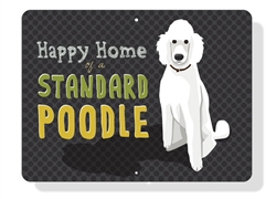 """Poodle - Happy Home of a Standard Poodle (White) Sign 12"""" x 9"""" (Horizontal)"""