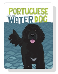 """Portuguese Water Dog Sign 9"""" x 12"""" - Blue Sign"""