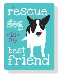 "Rescue Dog - A Rescue Dog is My Best Friend Sign 9"" x 12"" Beach Blue Sign"