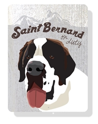 Saint Bernard On Duty - Cream Sign