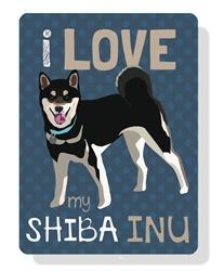 """Shiba Inu -I Love My Shiba Inu sign (Black Dog) 9"""" x 12"""""""