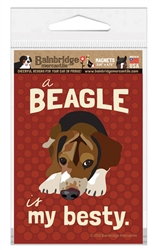A Beagle Is My Besty Magnet