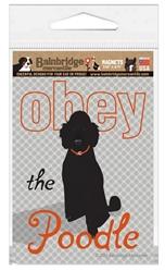 Obey The Poodle (Black Dog) Magnet