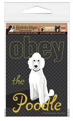 Obey The Poodle (White Dog) Magnet
