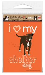 I (Heart) My Shelter Dog Magnet