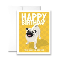 Happy Birthday (Pug) Greeting Cards  - Pack of 6 cards.
