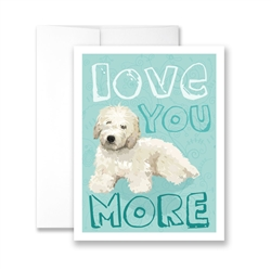 Love You More (Doodle cream) Greeting Card - Pack of 6 cards.