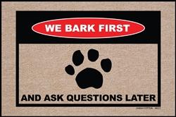 We Bark First Doormat