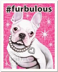#furbulous - 8x10 French Bulldog Art Print