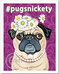 #pugsnickety - 8x10 Pug Art Print