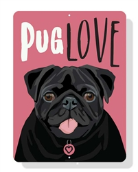 "Pug Love sign 9"" x 12""  - Black Pug"