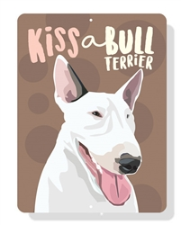 "Bull Terrier sign 9"" x 12""  - White Dog"