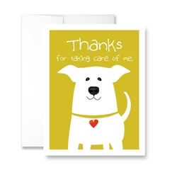 Thanks For Taking Care of Me (Dog) Greeting Card - Pack of 6 cards