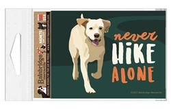 """Never Hike Alone Magnet - 3.56"""" x 4.75"""""""