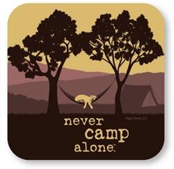 Never Camp Alone Coaster